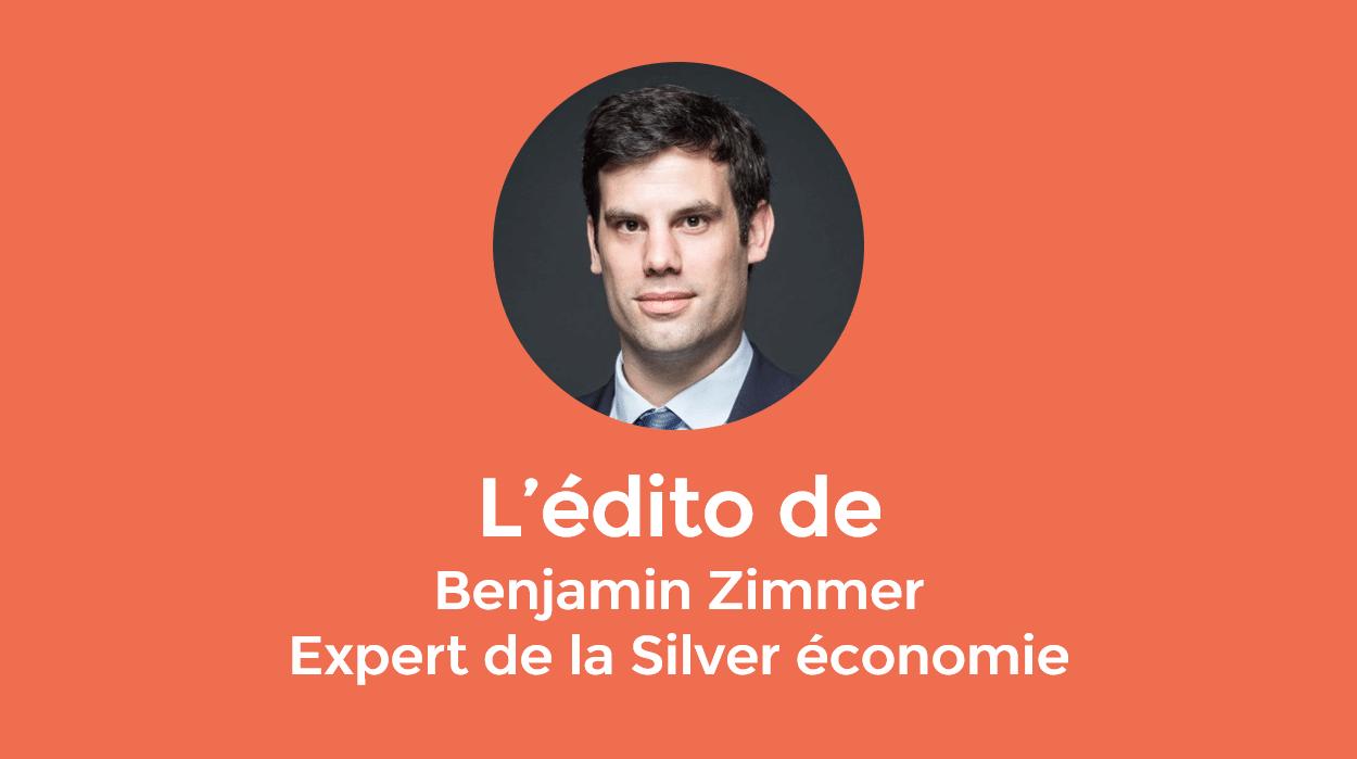 L'édito de Benjamin Zimmer, Expert de la Silver économie